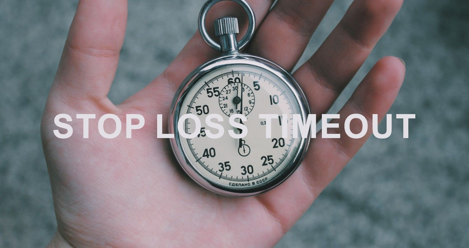 Stop Loss Timeout